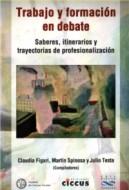 Nuevo libro: Trabajo y formación en debate. Saberes, itinerarios y trayectorias de profesionalización