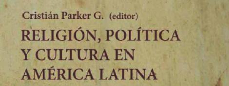 Religión, política y cultura en América Latina