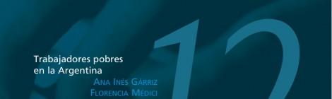 Empleo, desempleo y políticas de empleo Nº12: Trabajadores pobres en la Argentina
