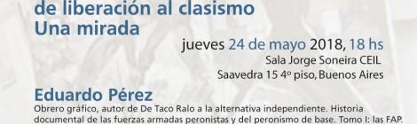 [Seminario] A 50 años de la CGT-A: del sindicalismo de liberación al clasismo / Eduardo Pérez