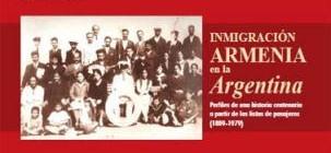 Nuevo libro: Inmigración armenia en la Argentina. Perfiles de una historia centenaria a partir de las Listas de Pasajeros (1889-1979), por Nélida Boulgourdjian y Juan CarlosToufeksian