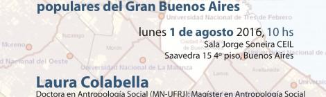 [Charla] Vecino, beneficiario, estudiante: un recorrido etnográfico acerca de la politica y la educacion superior en sectores populares del Gran Buenos Aires / Laura Colabella