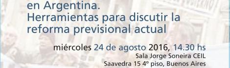 [Charla] Historia de las jubilaciones en Argentina. Herramientas para discutir la reforma previsional actual / Nicolás Dvoskin