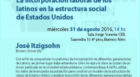 [Charla] La incorporación laboral de los latinos en la estructura social de Estados Unidos / José Itzigsohn