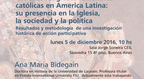 [Conferencia] Ordenes religiosas femeninas católicas en America Latina: su presencia en la Iglesia, la sociedad y la política / Ana María Bidegain