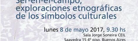 [Conversación] Ser-en-el-campo, exploraciones etnográficas de los símbolos culturales / Pablo Wright