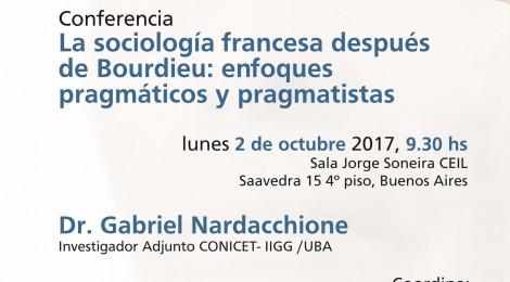 [Conferencia] La sociología francesa después de Bourdieu: enfoques pragmáticos y pragmatistas / Gabriel Nardacchione