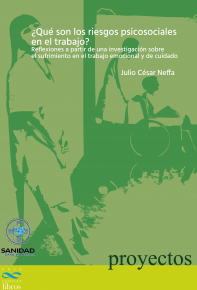 _Que son los riesgos psicosociales en el mocional y de cuidado - Julio Cesar Neffa