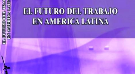 [Artículo] Pasado, presente y futuro de la relación salarial en la Argentina / Julio César Neffa