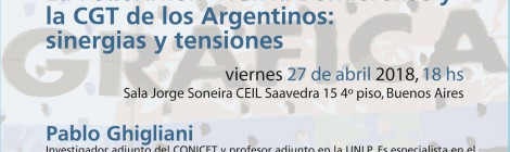[Seminario] La Federación Gráfica Bonaerense y la CGT de los Argentinos: sinergias y tensiones