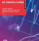 [Capítulo] Efectos de la financierización en el cambio tecnológico en América Latina / Pablo Chena, Emilia Buccella y Carolina Bosnic