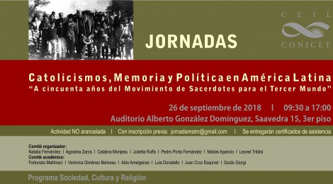 [I Jornada] Catolicismos, Memoria y Política en América Latina: a cincuenta años del Movimiento de Sacerdotes para el Tercer Mundo
