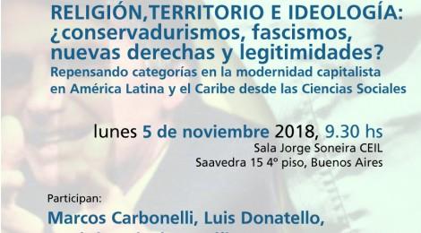 [Conversatorio] Religión, territorio e ideología: ¿conservadurismos,  fascismos, nuevas derechas y legitimidades?