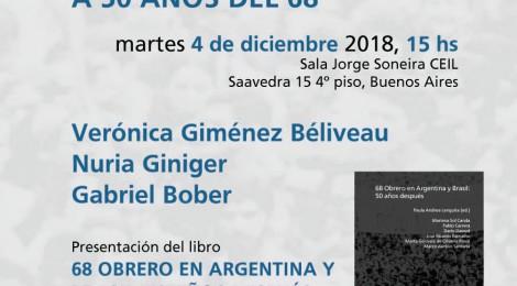 [Encuentro] A 50 años del 68 / Verónica Giménez Béliveau, Nuria Giniger y Gabriel Bober