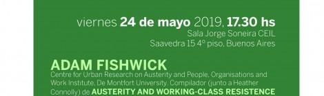 [Charla debate] Formas de organización y resistencia de lxs trabajadorxs frente a la precarización laboral y las políticas de austeridad / Adam Fishwick y Maurizio Atzeni