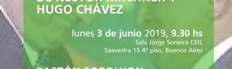 [Conferencia] Religión Política y Democracia. La sacralización laica de Néstor Kirchner y Hugo Chávez / Gastón Soroujon