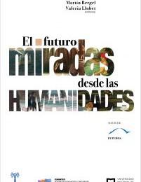 [Capítulo] Futuros a prueba: derechos humanos, genética y creencias sociales / Soledad Catoggio