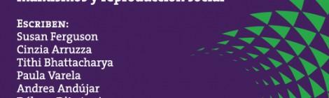 [Artículo] La reproducción social en disputa: un debate entre autonomistas y marxistas / Paula Varela