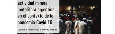 [Serie El trabajo en los tiempos del COVID-19] El trabajo en la actividad minera metalífera argentina en el contexto de la pandemia Covid-19
