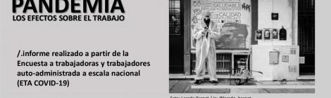 [Informe] Asalariados durante la pandemia. Los efectos sobre el trabajo / Marcelo Delfini, Ana Drolas, Juan Montes Cató y Lucas Spinosa (coord)