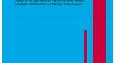 [Artículo] Macrismo con barbijo: efectos de la pandemia sobre el trabajo / Juan Montes Cató y Lucas Spinosa
