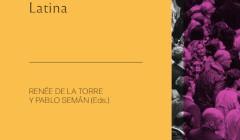 """[Capítulo] Marchar con """"el pueblo"""", honrar la memoria de los mártires: los católicos """"a la izquierda"""" y el espacio público en Argentina / Verónica Giménez Béliveau"""