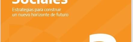 [Coedición CEIL] Políticas sociales. Estrategias para construir un nuevo horizonte de futuro Volumen 2 / Washington Uranga (coord)